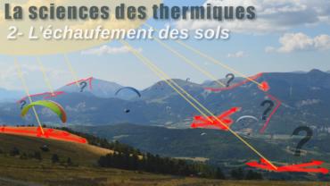 La science des thermiques : 2/3 – l'échauffement des sols