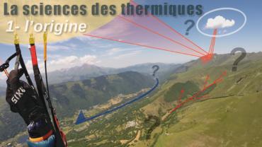 La science des thermiques : 1/3 – l'origine